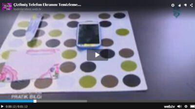 Çizilmiş Telefon Ekranını Temizlemek